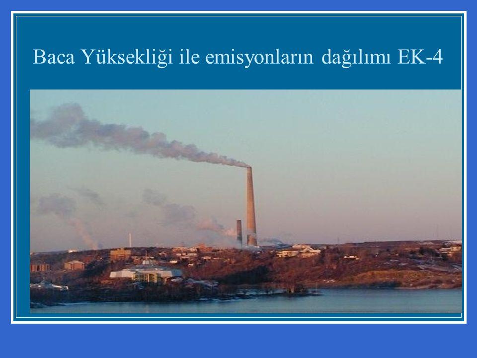 Baca Yüksekliği ile emisyonların dağılımı EK-4