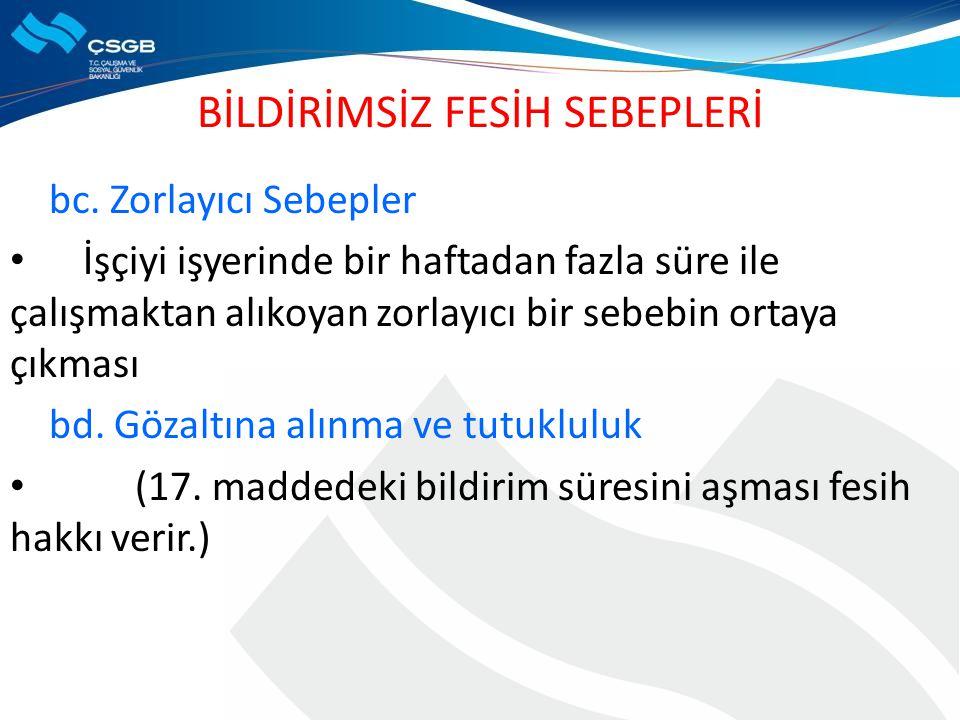 BİLDİRİMSİZ FESİH SEBEPLERİ bc.