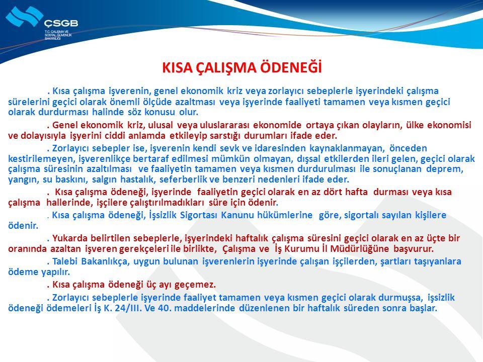 KISA ÇALIŞMA ÖDENEĞİ.