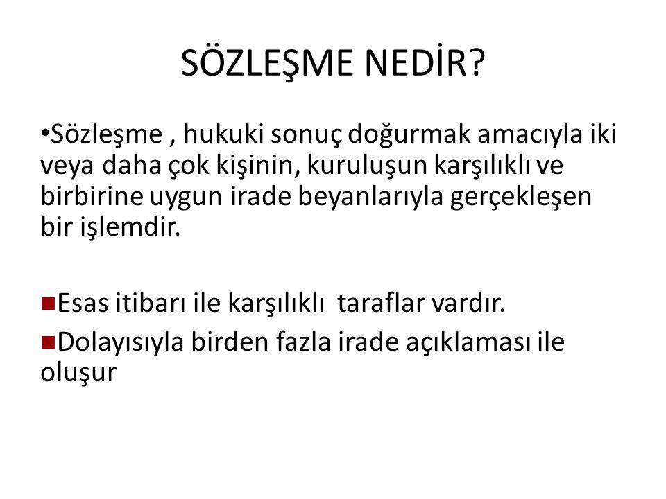 SÖZLEŞME SERBESTLİĞİNİN SINIRLANDIRILMASI II.