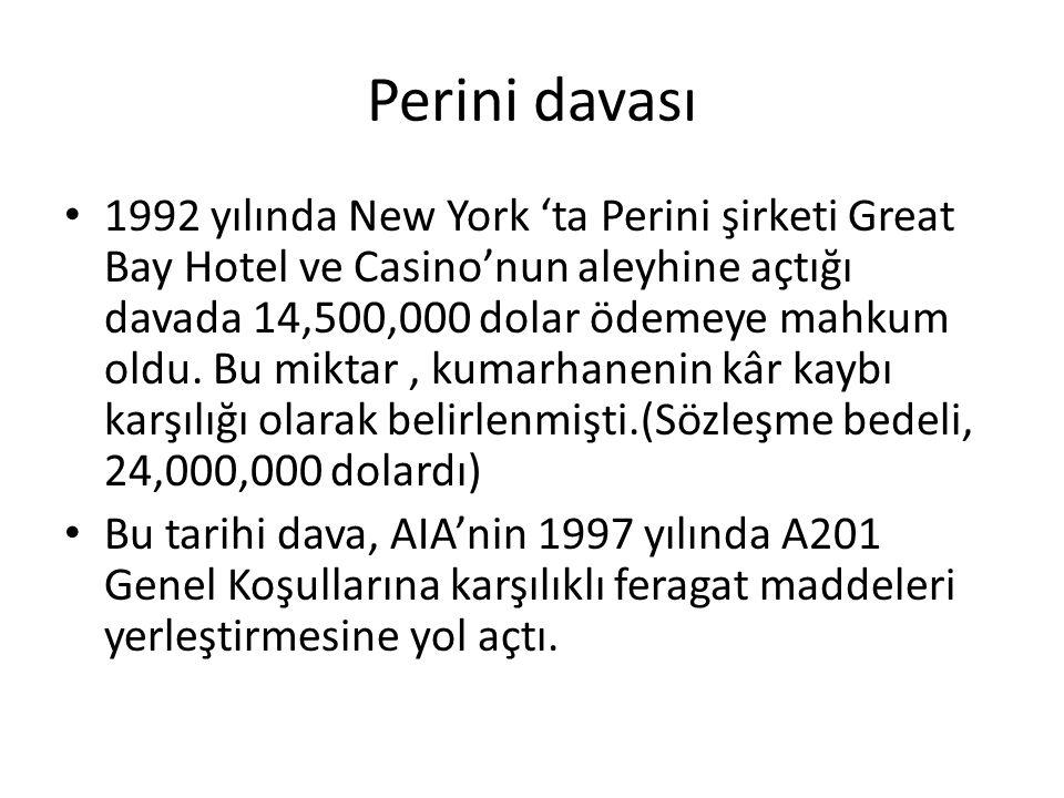 Perini davası 1992 yılında New York 'ta Perini şirketi Great Bay Hotel ve Casino'nun aleyhine açtığı davada 14,500,000 dolar ödemeye mahkum oldu. Bu m