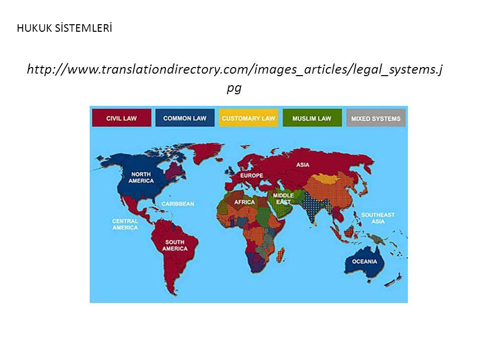 http://www.translationdirectory.com/images_articles/legal_systems.j pg HUKUK SİSTEMLERİ
