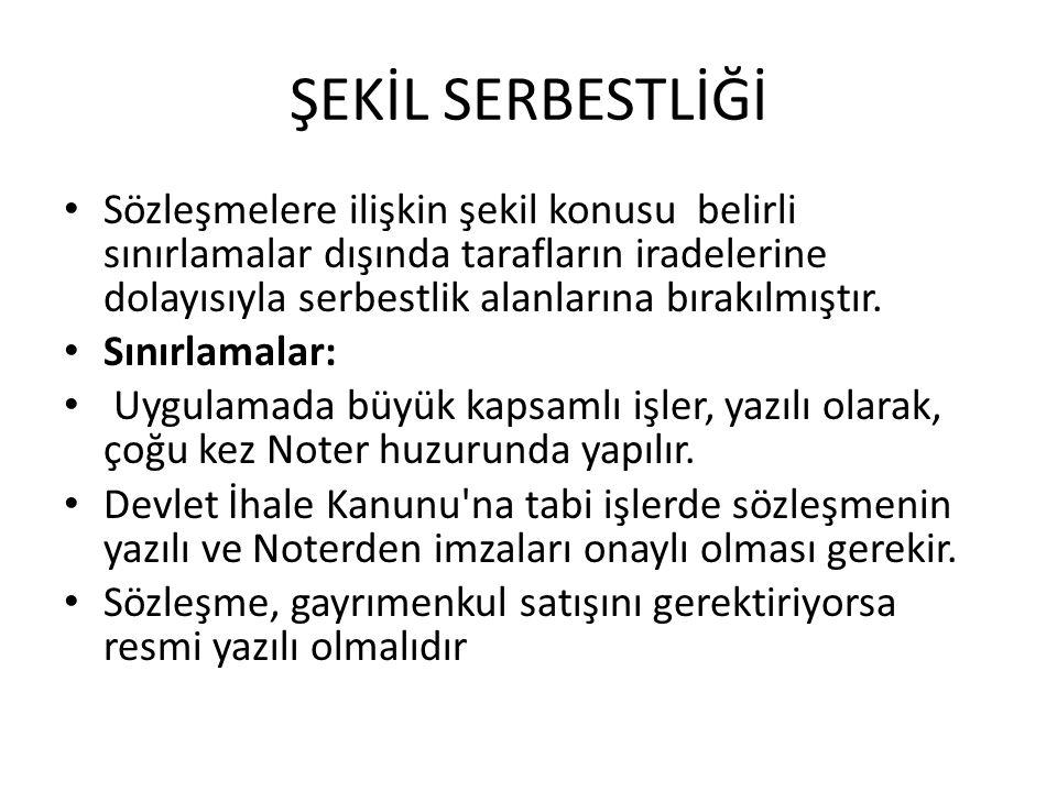 SÖZLEŞME SERBESTLİĞİNİN SINIRLANDIRILMASI 5.