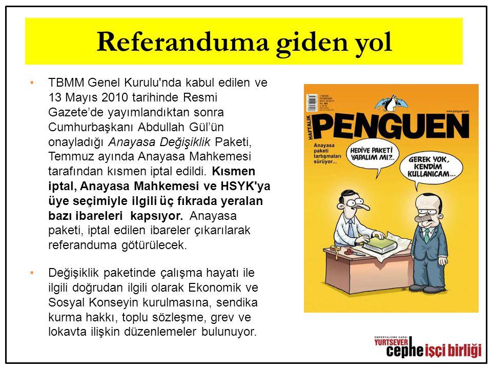 Referanduma giden yol TBMM Genel Kurulu'nda kabul edilen ve 13 Mayıs 2010 tarihinde Resmi Gazete'de yayımlandıktan sonra Cumhurbaşkanı Abdullah Gül'ün