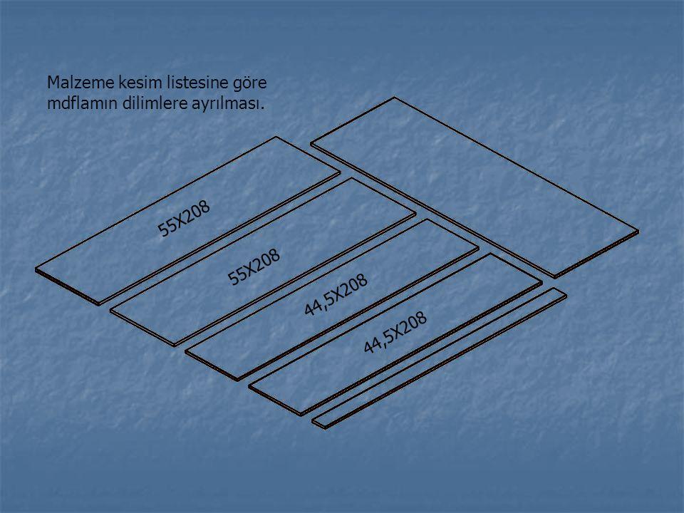 55X208 44,5X208 Malzeme kesim listesine göre mdflamın dilimlere ayrılması.