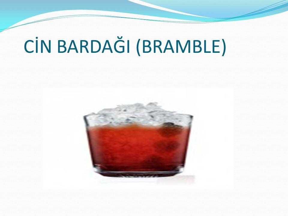 CİN BARDAĞI (BRAMBLE)