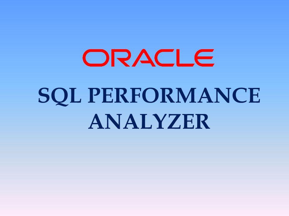 SQL PERFORMANCE ANALYZER