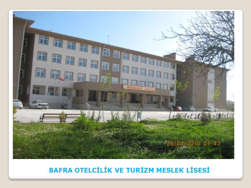 BAFRA OTELCİLİK VE TURİZM MESLEK LİSESİ