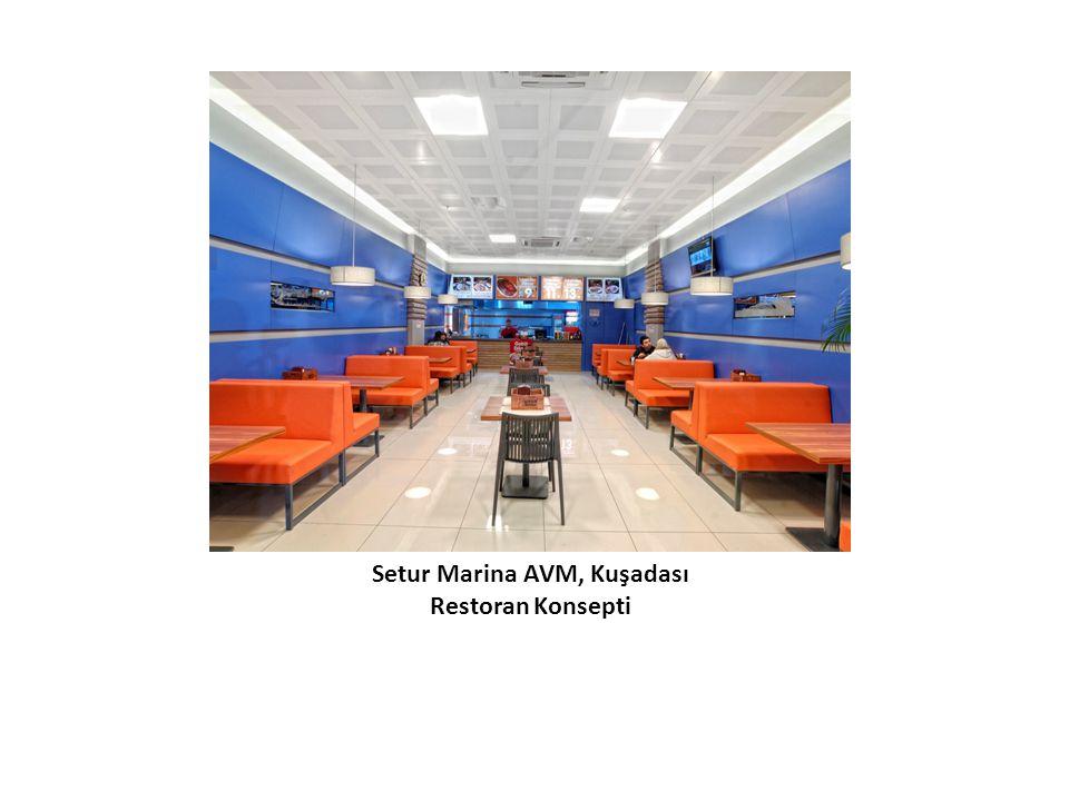 Setur Marina AVM, Kuşadası Restoran Konsepti