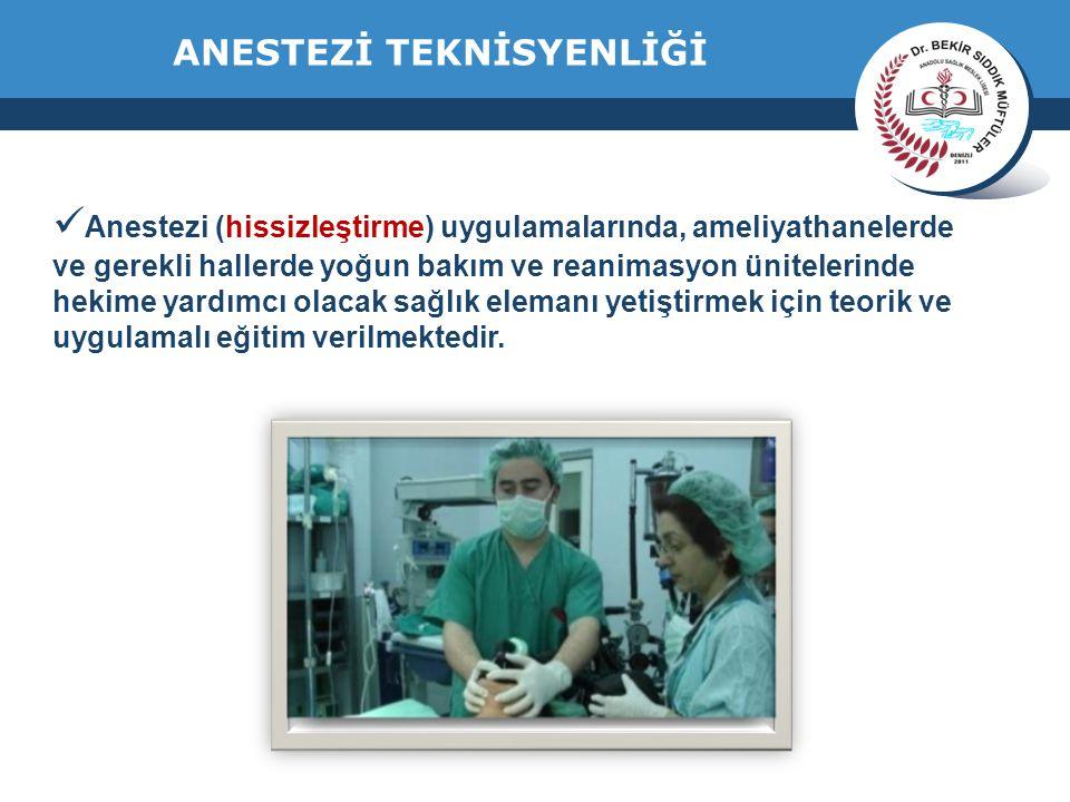 www.thmemgallery.com Company Logo ANESTEZİ TEKNİSYENLİĞİ Anestezi (hissizleştirme) uygulamalarında, ameliyathanelerde ve gerekli hallerde yoğun bakım ve reanimasyon ünitelerinde hekime yardımcı olacak sağlık elemanı yetiştirmek için teorik ve uygulamalı eğitim verilmektedir.