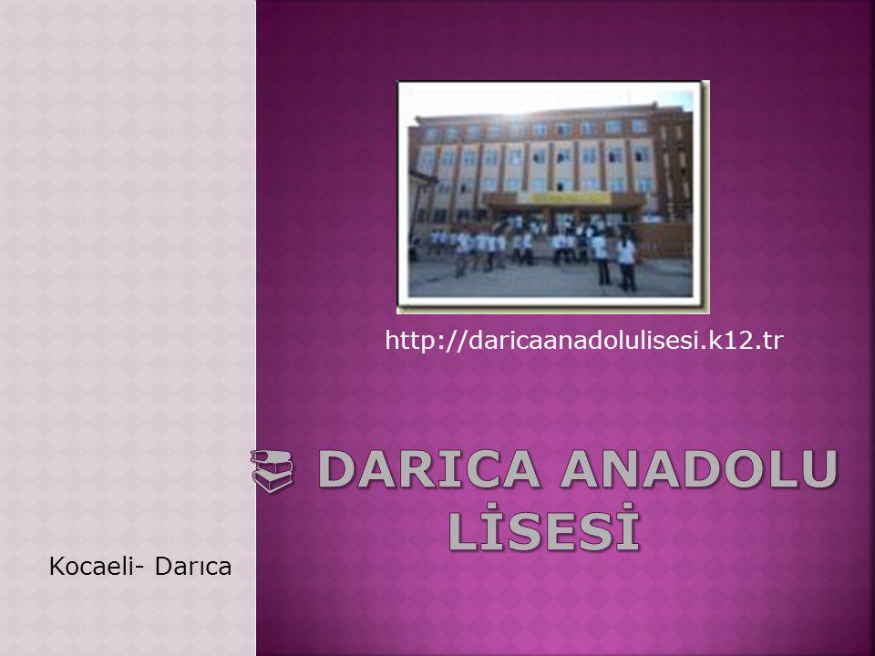 http://daricaanadolulisesi.k12.tr Kocaeli- Darıca