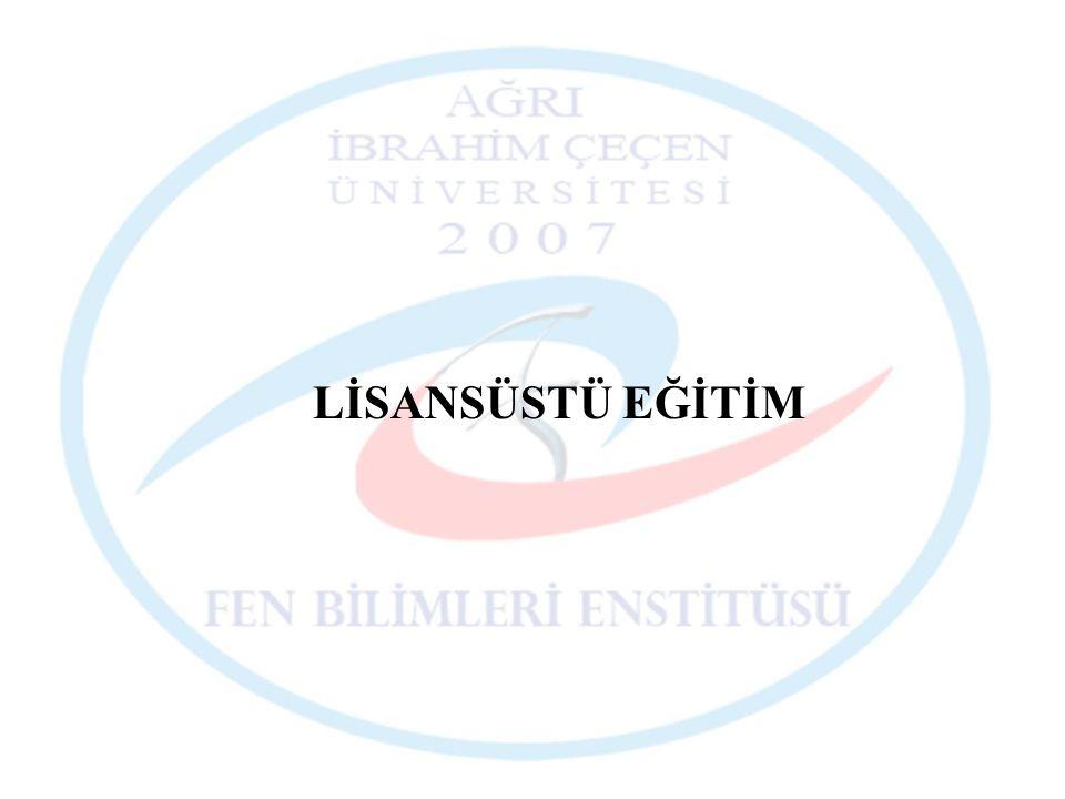 LİSANSÜSTÜ EĞİTİM