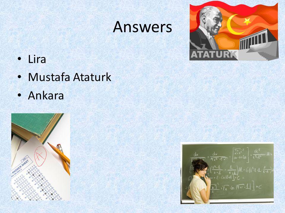 Answers Lira Mustafa Ataturk Ankara