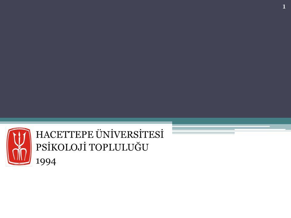 HACETTEPE ÜNİVERSİTESİ PSİKOLOJİ TOPLULUĞU 1994 1