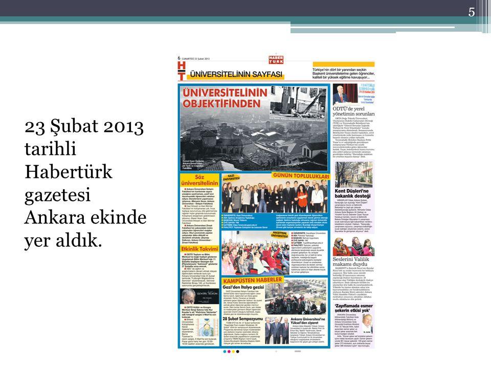 23 Şubat 2013 tarihli Habertürk gazetesi Ankara ekinde yer aldık. 5