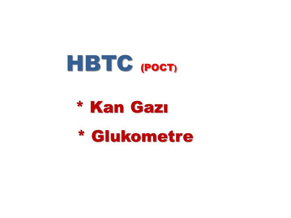 HBTC (POCT ) * Kan Gazı * Glukometre