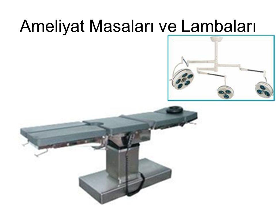 Ameliyat Masaları ve Lambaları
