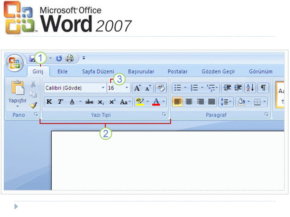  Bir Word belgesinin başlatılaca ğ ı yer Microsoft Office Dü ğ mesi dir.