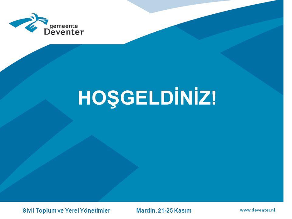 HOŞGELDİNİZ! Sivil Toplum ve Yerel Yönetimler Mardin, 21-25 Kasım