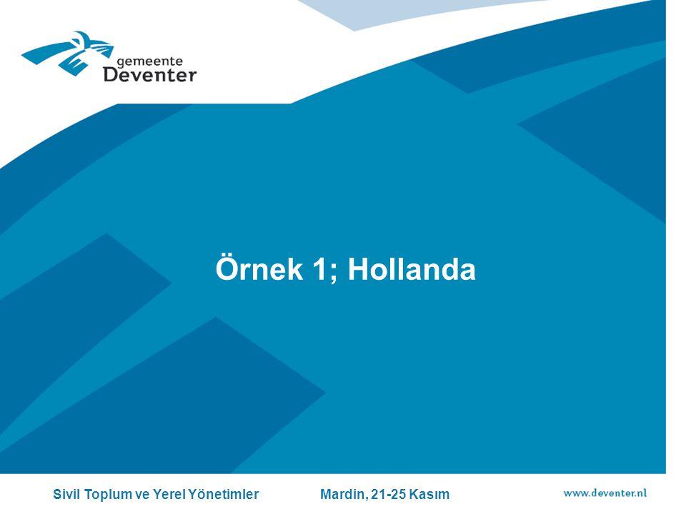 Örnek 1; Hollanda Sivil Toplum ve Yerel Yönetimler Mardin, 21-25 Kasım