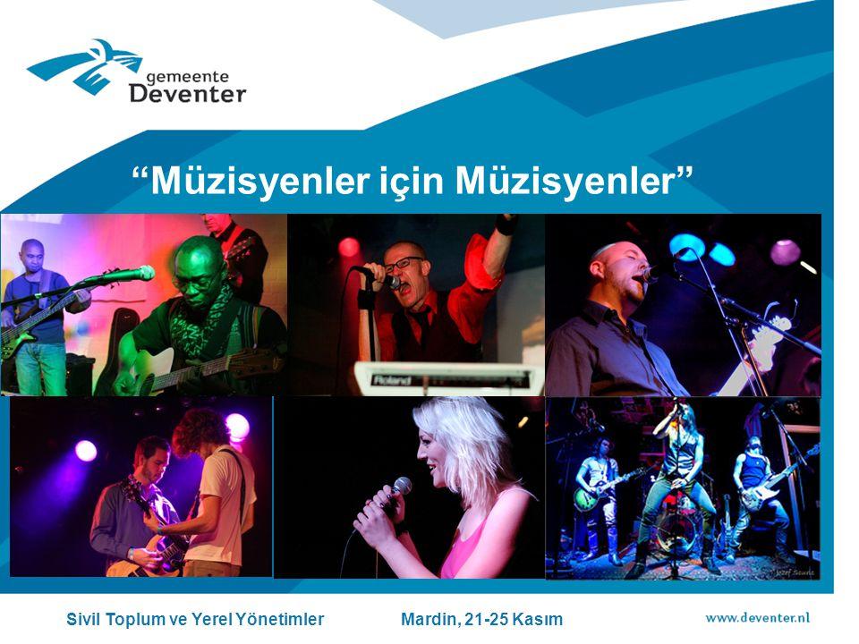 Müzisyenler için Müzisyenler Sivil Toplum ve Yerel Yönetimler Mardin, 21-25 Kasım
