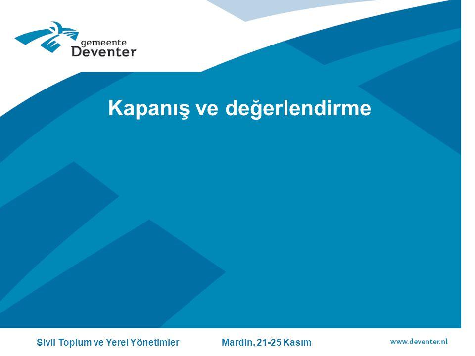 Kapanış ve değerlendirme Sivil Toplum ve Yerel Yönetimler Mardin, 21-25 Kasım