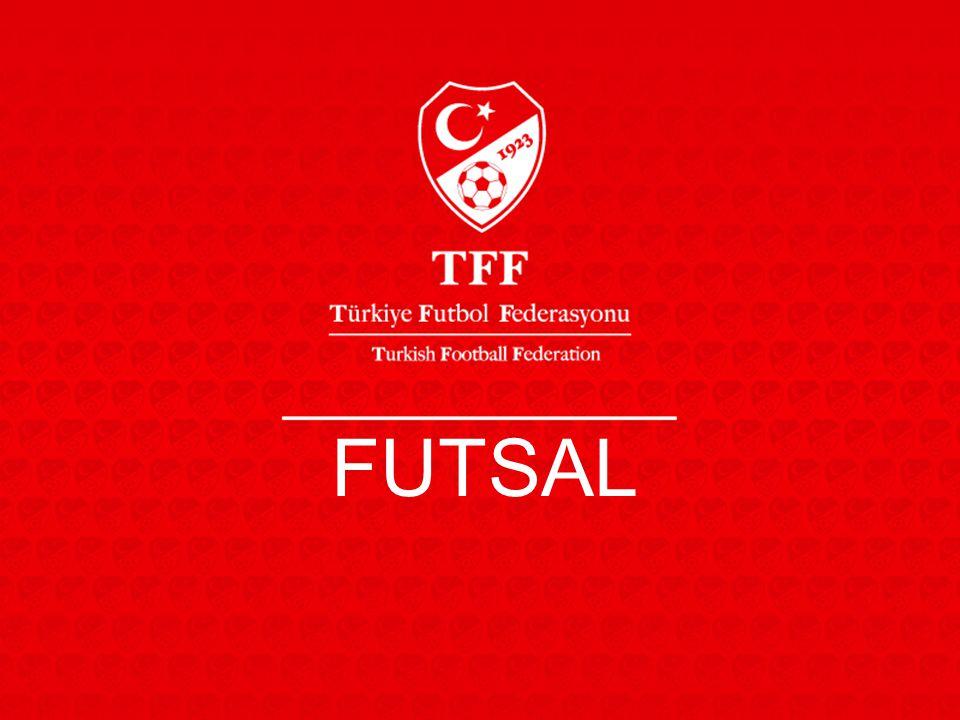 HEDEFLERİMİZ Futsal İçin Uygun Salonların Tespiti Futsal Liginin kalitesini üst seviyeye taşımak.