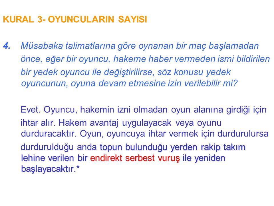 KURAL 15- TAÇ ATIŞI 6.