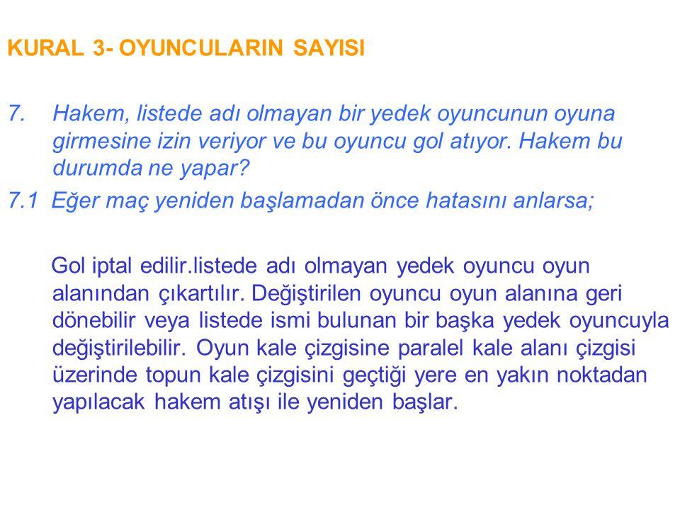 KURAL 4- OYUNCULARIN GİYSİ VE GEREÇLERİ 3.