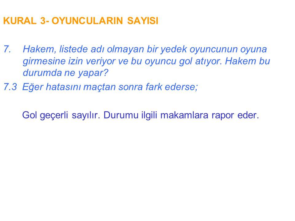 KURAL 16- KALE VURUŞU.