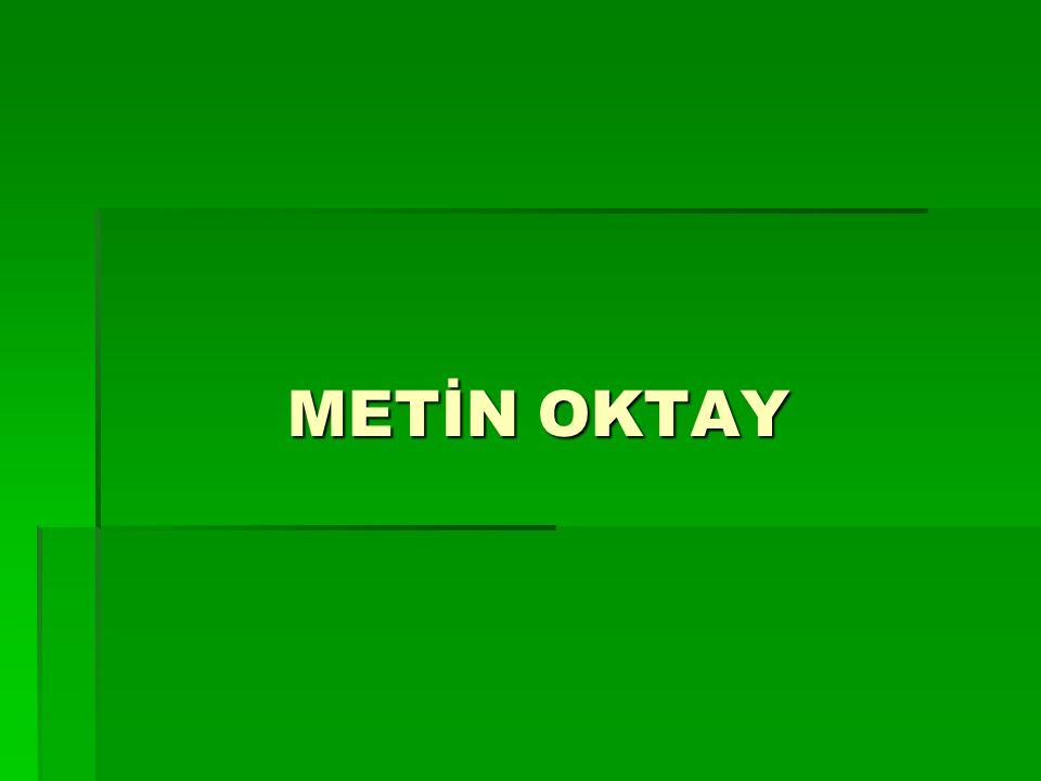 Türkiye'nin gelmiş geçmiş en iyi futbol oyuncusu olan Metin Oktay ; 2 Şubat 1936'da İzmir Karşıyaka'da doğdu.