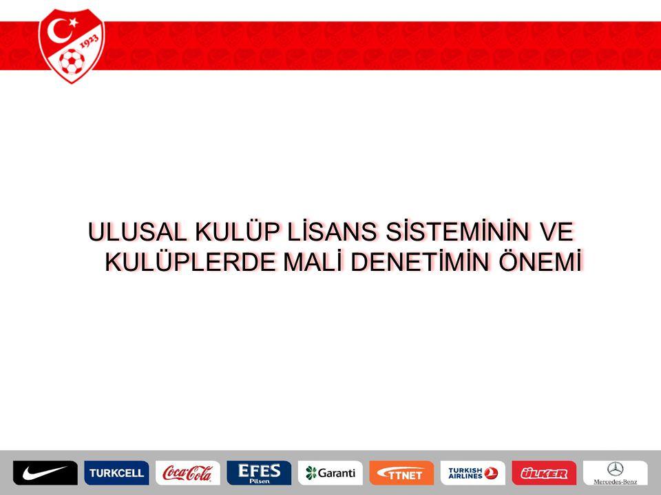 Türkiye Olarak Neredeyiz 6 Ulusal Kulüp Lisans Sistemi Uygulamayan Ülkeler 47 Ulusal Kulüp Lisans Sistemi Uygulayan Ülkeler UEFA üyesi 53 federasyonun 47'i kendi liglerinde Ulusal Kulüp Lisans Sistemini uygulamaktadır.