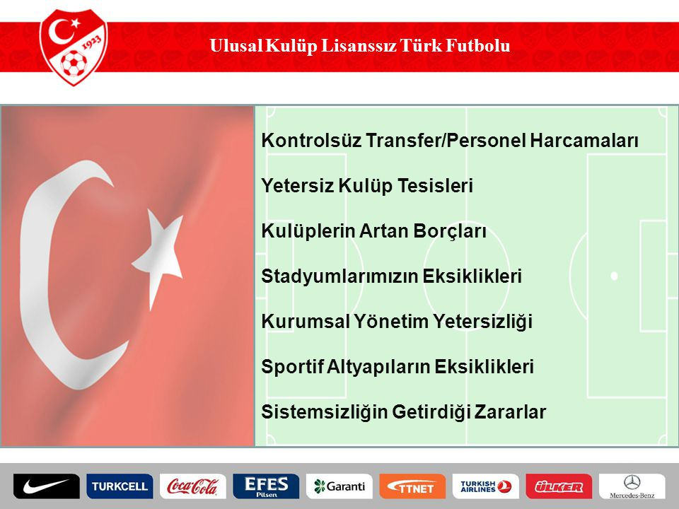 UEFA Lisansı Alan Kulüplerin Mali Bilgileri (TL)