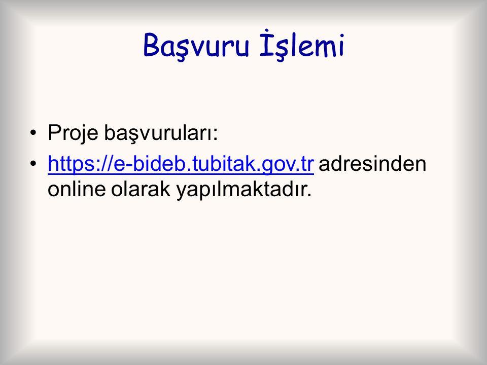 Başvuru İşlemi Proje başvuruları: https://e-bideb.tubitak.gov.tr adresinden online olarak yapılmaktadır.https://e-bideb.tubitak.gov.tr