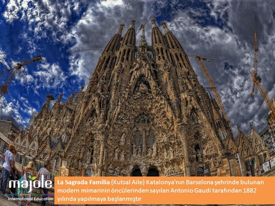La Sagrada Familia (Kutsal Aile) Katalonya'nın Barselona şehrinde bulunan modern mimarinin öncülerinden sayılan Antonio Gaudi tarafından 1882 yılında