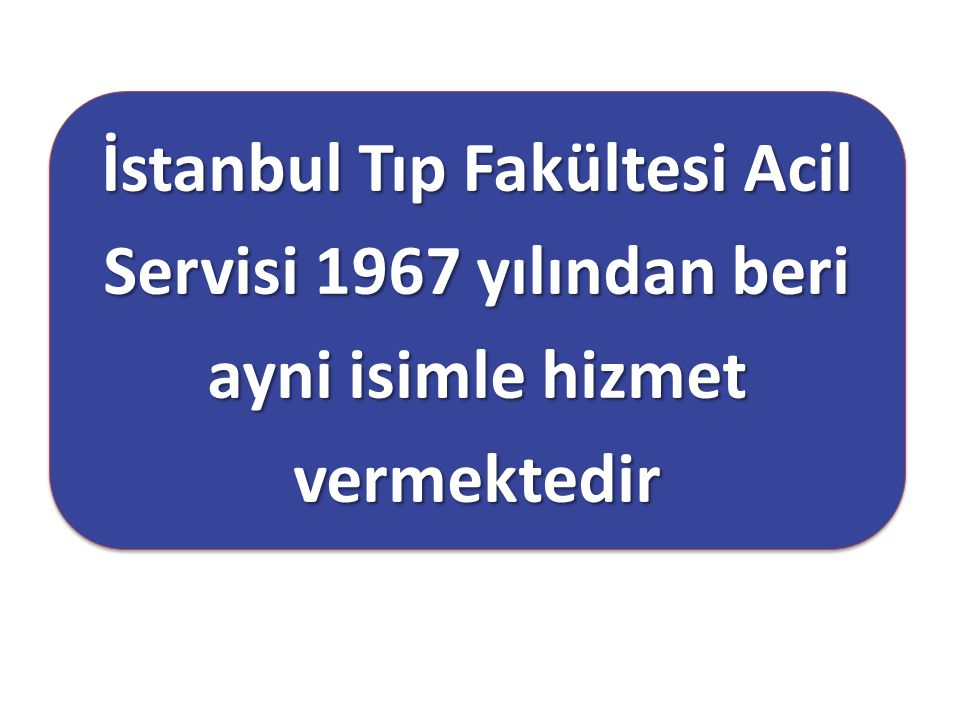 1967 – 1989: Sabit bir uzman kadrosu yok 1967 – 1989: Sabit bir uzman kadrosu yok 1989 : Uz.Dr Ömer Güven,Uz.