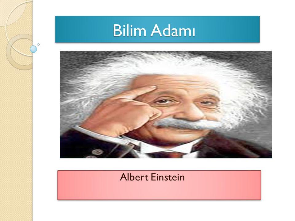 Bilim Adamı Bilim Adamı Albert Einstein