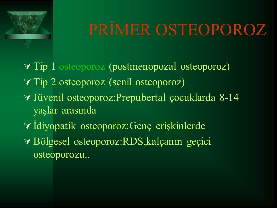 OSTEOPOROZDA SINIFLANDIRMA  Osteoporoz etiolojik ve patogenetik olarak değişik şekillerde sınıflandırılmıştır.
