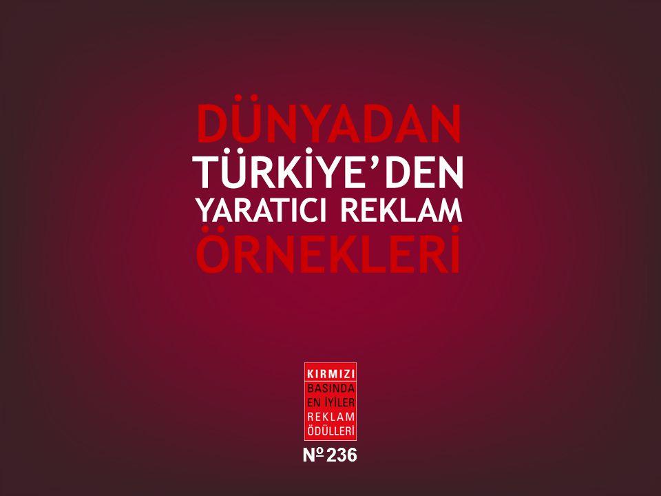 DÜNYADAN TÜRKİYE'DEN YARATICI REKLAM ÖRNEKLERİ N o 236