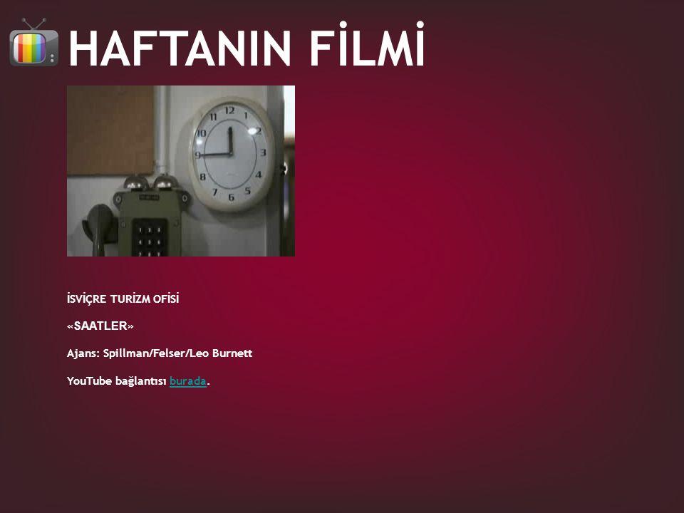 HAFTANIN FİLMİ İSVİÇRE TURİZM OFİSİ « SAATLER » Ajans: Spillman/Felser/Leo Burnett YouTube bağlantısı burada.burada