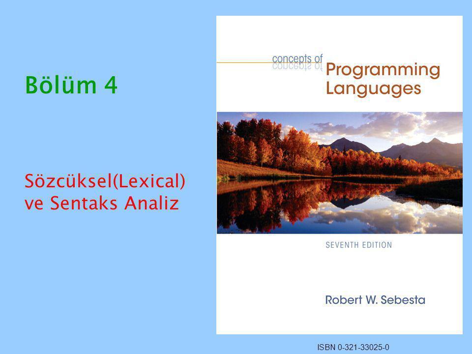 ISBN 0-321-33025-0 Bölüm 4 Sözcüksel(Lexical) ve Sentaks Analiz