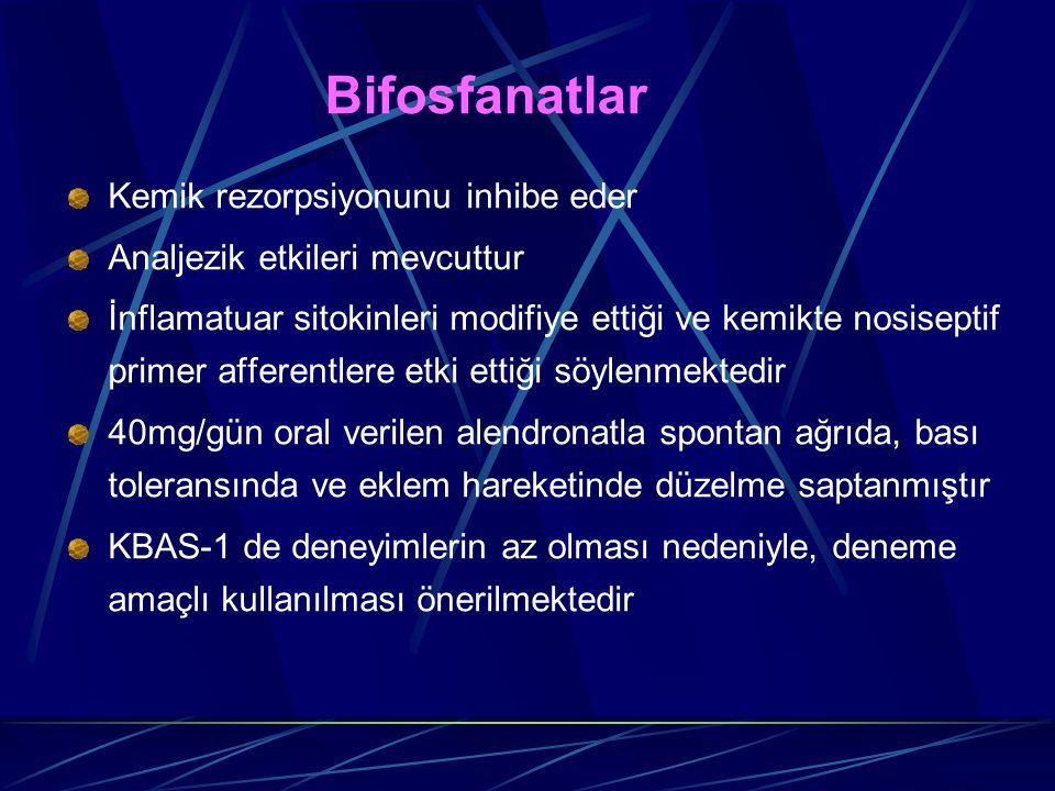 Bifosfanatlar Kemik rezorpsiyonunu inhibe eder Analjezik etkileri mevcuttur İnflamatuar sitokinleri modifiye ettiği ve kemikte nosiseptif primer affer