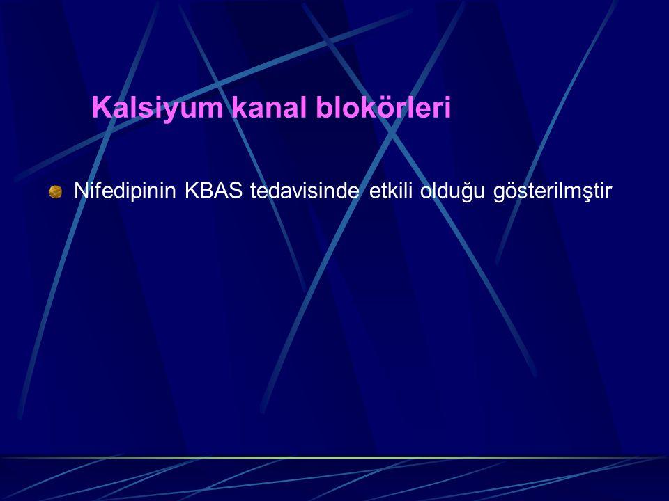 Kalsiyum kanal blokörleri Nifedipinin KBAS tedavisinde etkili olduğu gösterilmştir