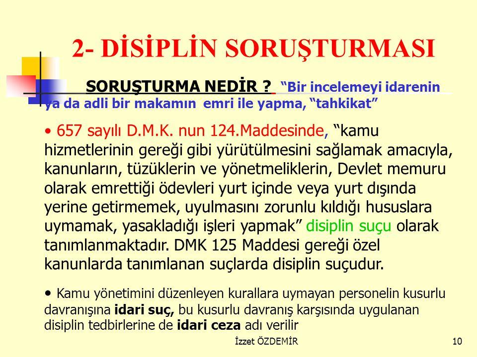 9 D İSİPLİN C EZALARININ uygulanmalarında genel esaslar (2)  Uygulamalarda eşitlik ilkesi esas olup, aynı eylemde bulunanların aynı nitelikteki cezal