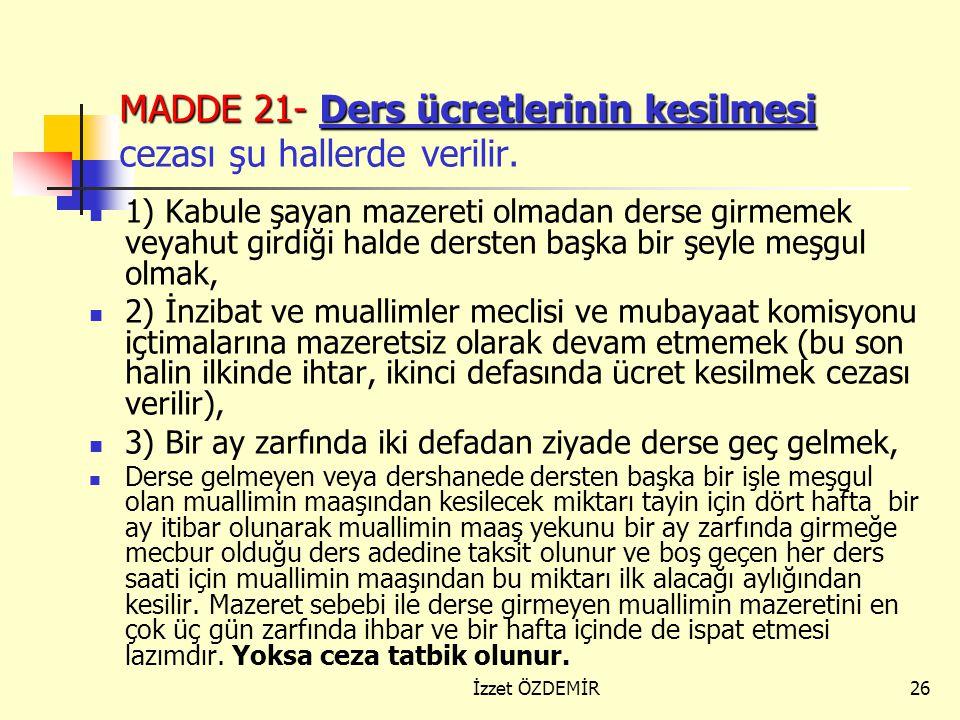 25 1) Talimatname ve emirler mucibince yapılması lazım olan vazifelerin ifasında kusur etmek (bu halin neticesinde bir şahıs veya müessese zarar görür