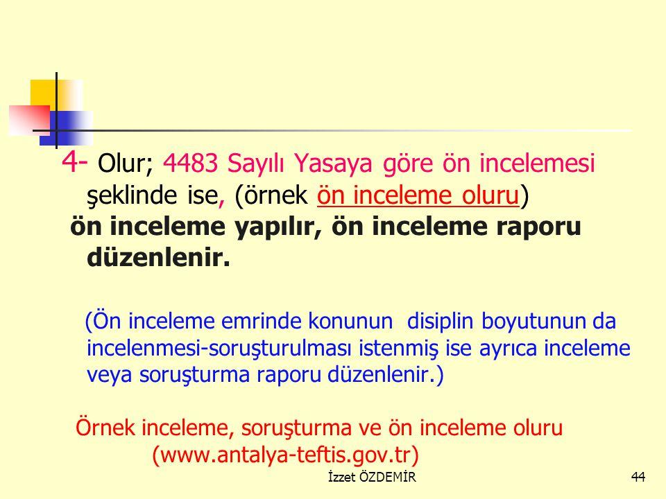 43 İddialar doğrulanmıyorsa inceleme raporu, İddialar doğrulanıyorsa, disiplin soruşturması raporu düzenlenerek ceza teklifinden bulunulur. Doğrulanma