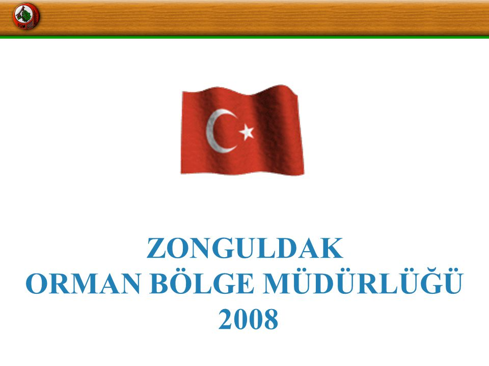 ZONGULDAK ORMAN BÖLGE MÜDÜRLÜĞÜ 2008