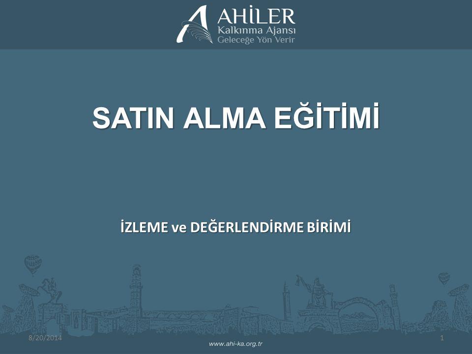 SATIN ALMA EĞİTİMİ İZLEME ve DEĞERLENDİRME BİRİMİ 8/20/20141