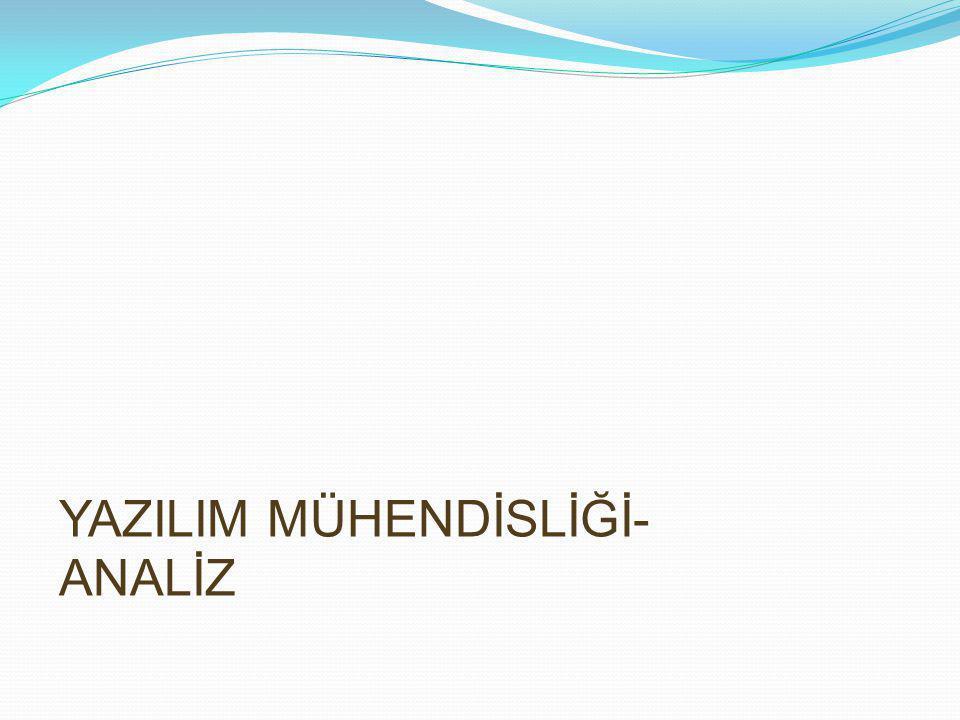YAZILIM MÜHENDİSLİĞİ- ANALİZ