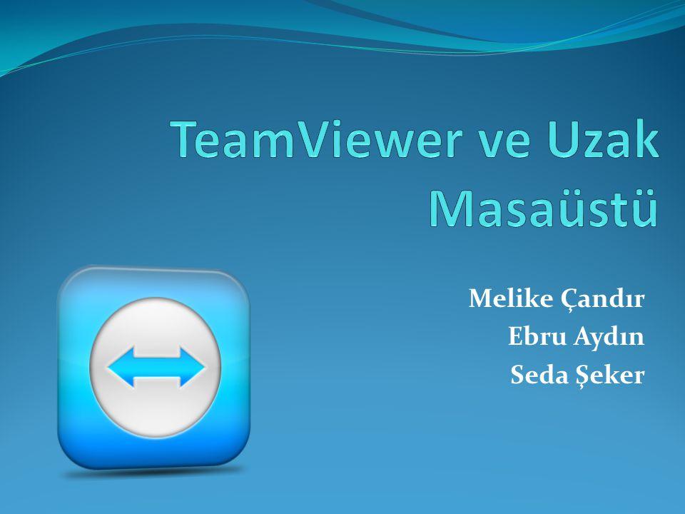 TeamViewer Kurulumu www.teamviewer.com/tr/  sitesinden TeamViwer yazılımını indiriyoruz.